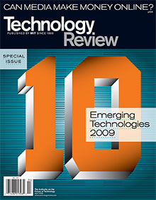The 10 Emerging Technologies of 2009